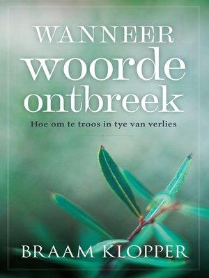 cover image of Wanneer woorde ontbreek