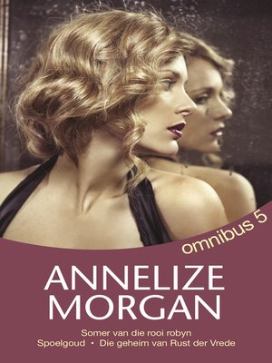 cover image of Annelize Morgan Omnibus 5