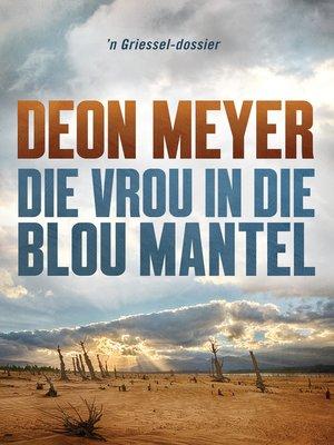 cover image of Die vrou in die blou mantel