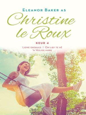 cover image of Christine le Roux Keur 4