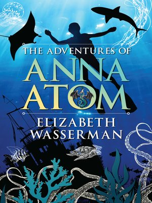 cover image of The Adventures of Anna Atom