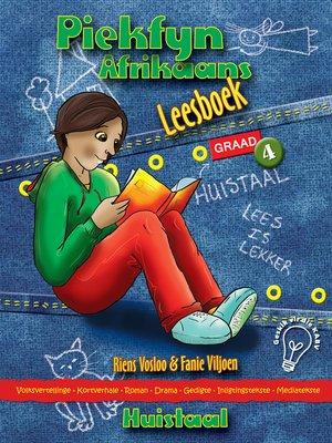 cover image of Piekfyn Afrikaans Graad 4 Leesboek vir Huistaal
