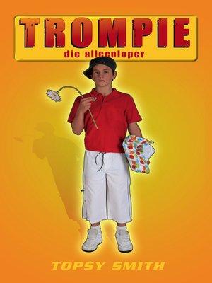 cover image of Trompie die alleenloper (#23)