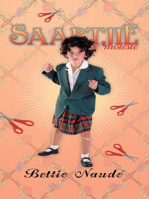 cover image of Saartjie se moleste (#16)