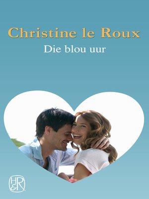 cover image of Die blou uur