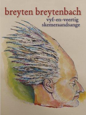 cover image of Vyf-en-veertig skemeraandsange