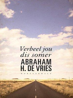 cover image of Verbeel jou dis somer