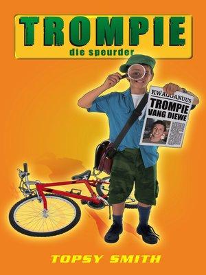 cover image of Trompie die speurder (#6)