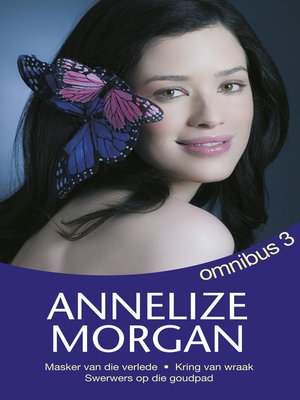 cover image of Annelize Morgan Omnibus 3