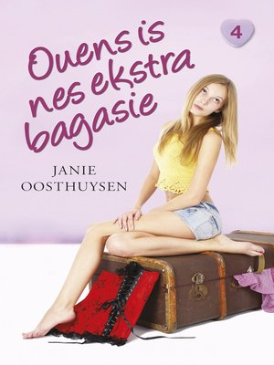 cover image of Ouens is nes ekstra bagasie