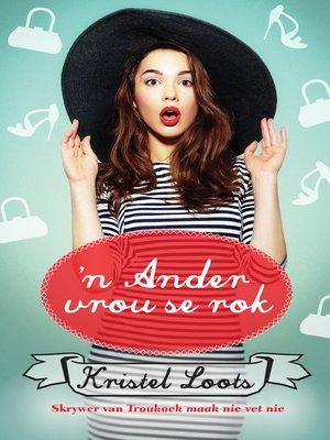 cover image of 'n Ander vrou se rok