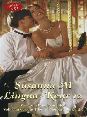 cover image of Susanna M Lingua-keur 12