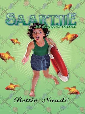 cover image of Saartjie se dapper daad (#13)