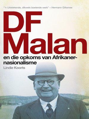 cover image of DF Malan en die opkoms van Afrikaner-nasionalisme