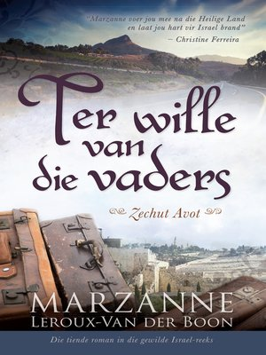 cover image of Ter wille van die vaders (Zechut Avot)