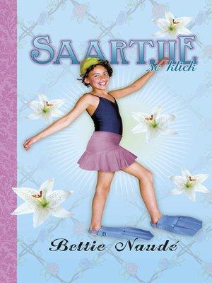 cover image of Saartjie se kliek (#11)