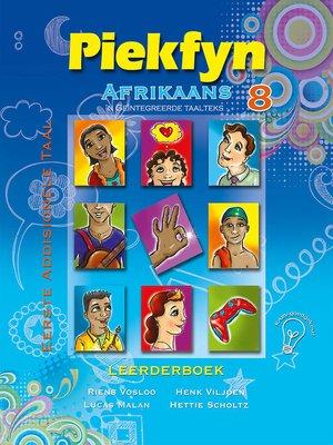 cover image of Piekfyn Afrikaans Graad 8 Leerderboek vir Eerste Addisionele Taal
