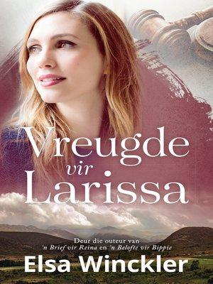 cover image of Vreugde vir Larissa