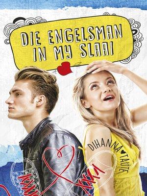 cover image of Die Engelsman in my slaai
