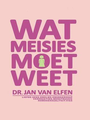 cover image of Wat Meisies moet weet