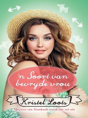 cover image of 'n Soort van bevryde vrou