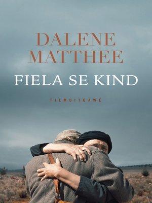 cover image of Fiela se kind