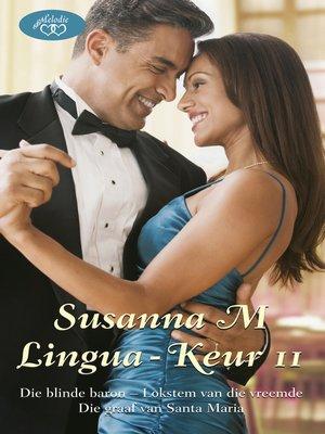 cover image of Susanna M Lingua-keur 11