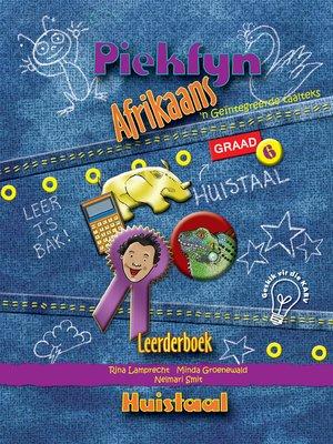 cover image of Piekfyn Afrikaans Graad 6 Leerderboek vir Huistaal