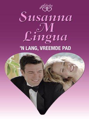 cover image of 'n Lang, vreemde pad
