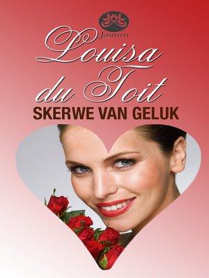 cover image of Skerwe van geluk