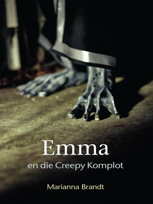 cover image of Emma en die Creepy Komplot