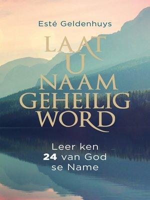 cover image of Laat u Naam geheilig word
