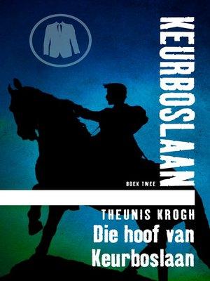 cover image of Die hoof van Keurboslaan #2