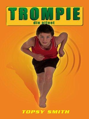 cover image of Trompie die atleet (#24)