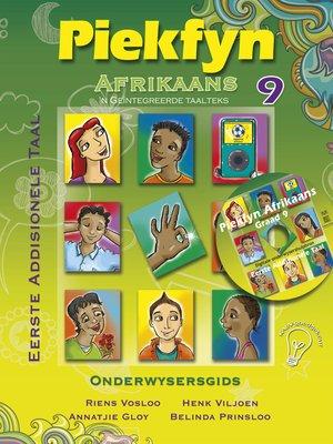 cover image of Piekfyn Afrikaans Onderwysersgids Graad 9 Eerste Addisionele Taal