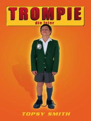 cover image of Trompie die leier (#11)