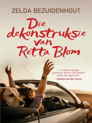 cover image of Die dekonstruksie van Retta Blom