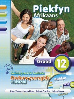 cover image of Piekfyn Afrikaans Onderwysersgids Graad 12 Huistaal