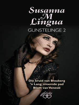 cover image of Susanna M Lingua Gunstelinge 2