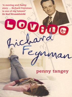 cover image of Loving Richard Feynman