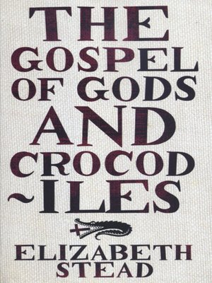 cover image of The Gospel of Gods and Crocodiles