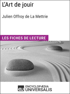 cover image of L'Art de jouir de Julien Offroy de La Mettrie