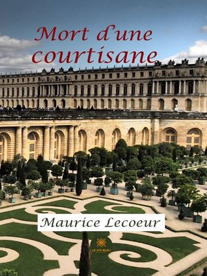 cover image of Mort d'une courtisane