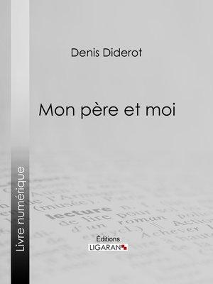 cover image of Mon Père et moi