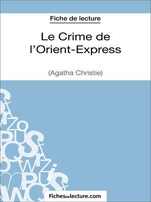cover image of Le Crime de l'Orient-Express d'Agatha Christie (Fiche de lecture)