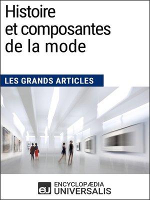 cover image of Histoire et composantes de la mode (Les Grands Articles)