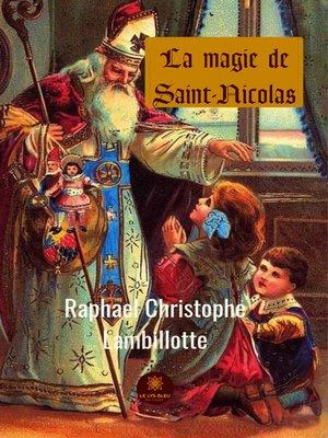 cover image of La magie de Saint-Nicolas