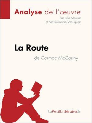 cover image of La Route de Cormac McCarthy (Analyse de l'oeuvre)