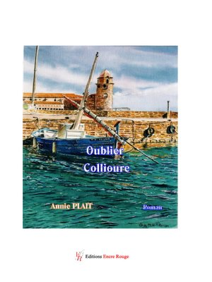 cover image of Oublier Collioure