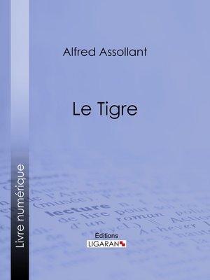 cover image of Le Tigre